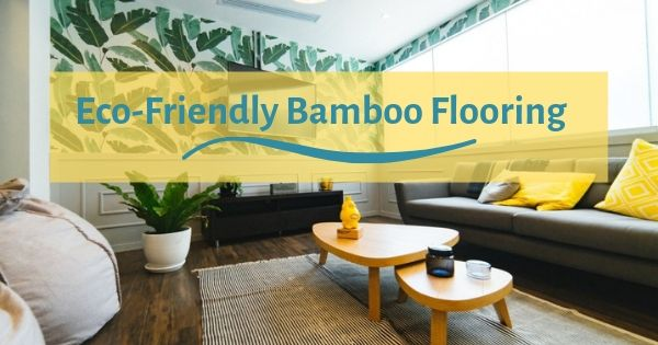Eco-Friendly Bamboo Flooring