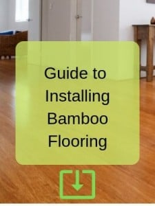 guide to installing bamboo flooring