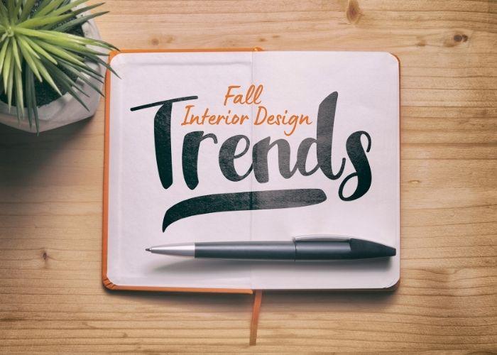 Fall Interior Design Trends 2021