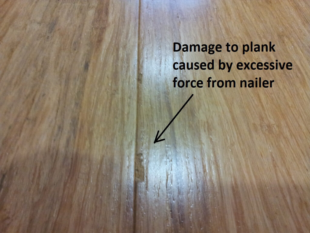 Excessive Force Damage Bamboo Flooring Planks Nail Gun