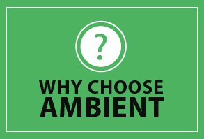 why choose ambient box